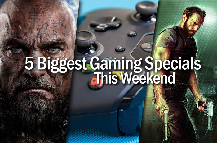 5 biggest gaming specials this weekend