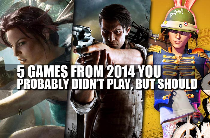 5 games from 2014 you probably didnt play