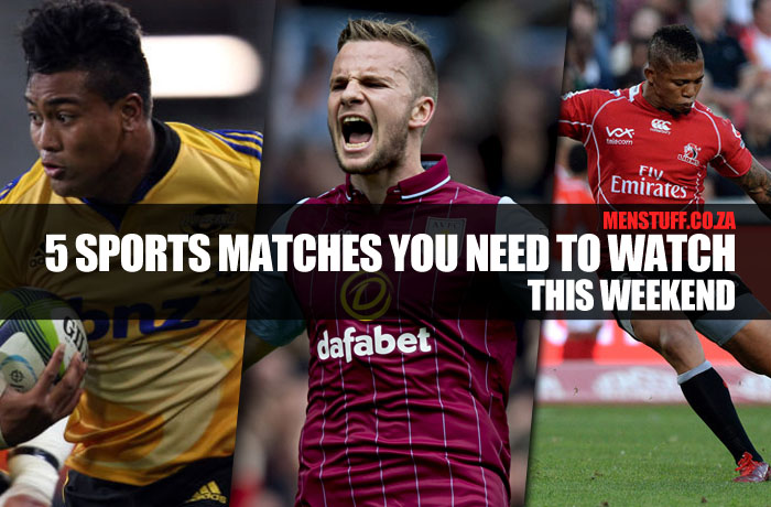 5 sports matches you need to watch this weekend