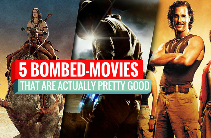 5 bombed movies that are actually pretty good